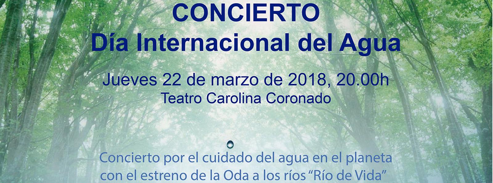 """CONCIERTO """"Día Internacional del Agua"""""""