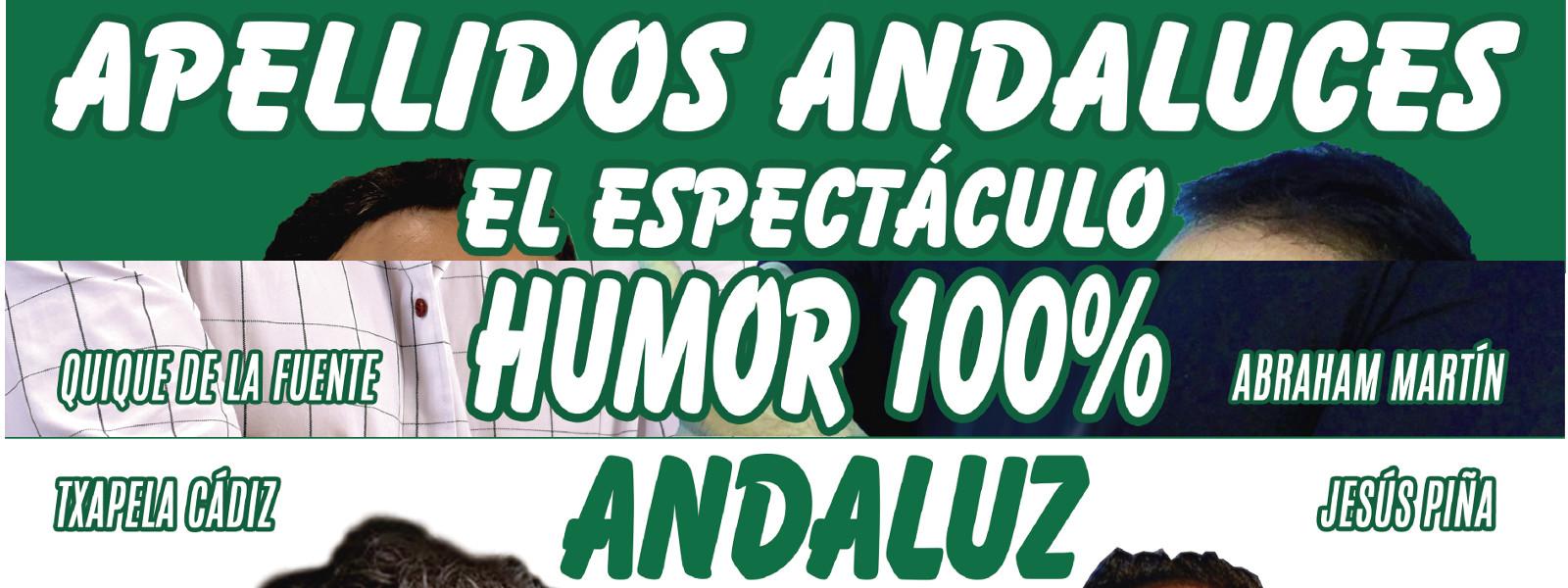 APELLIDOS ANDALUCES, EL ESPECTÁCULO