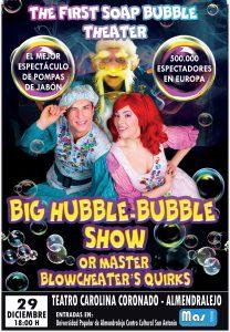 BIG HUBBLE BUBBLE SHOW