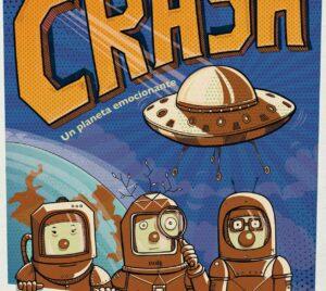 Crash, Un Planeta Emocionante Teatro Carolina Coronado