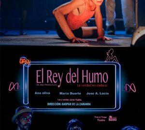 El rey del Humo Teatro Carolina Coronado